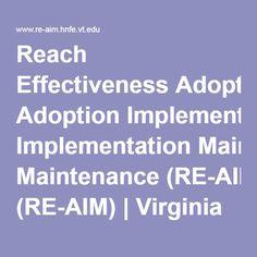 Reach Effectiveness Adoption Implementation Maintenance (RE-AIM) | Virginia Tech