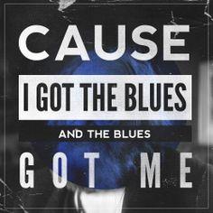 blues*