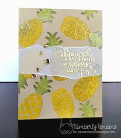 Kimplete Kreativity: Pineapple a day | Newton's Nook Designs 3 Year Celebration - Party Pops, Pineapple Delight & Tiki Time