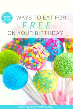 birthday freebies, free things to do on your birthday, free things on your birthday