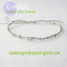 Ten-Minute Knotted Ankle Bracelet - Happy Hour Projects