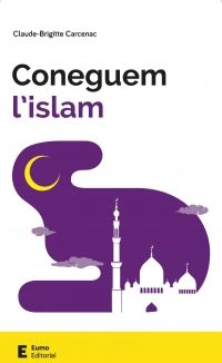 Coneguem l'islam / Claude-Brigitte Carcenac