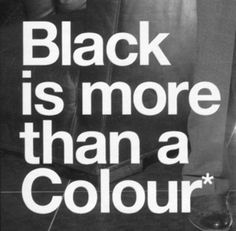 black might seem just something dark, dull and maybe terrifying, it's what makes me feel better. love the color black.