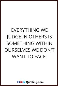 50 Best Judging Quotes Images Judging Quotes Inspire Quotes