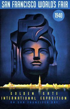 1940 San Francisco World's Fair Art Deco Poster Vintage Advertising Posters, Poster Vintage, Vintage Travel Posters, Vintage Advertisements, Vintage Ads, Vintage Books, Art Deco Posters, Cool Posters, National Building Museum