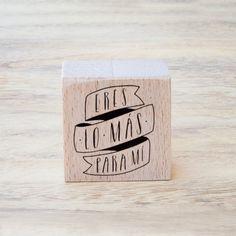 """Sello """"Eres lo más para mí"""" Se vende en: www.mrwonderfulshop.es #sello #stamp #DIY"""