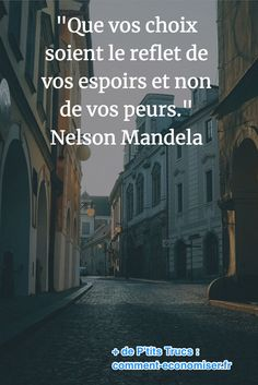 85 Inspirational Quotes That Will Change Your 85 Citations Inspirantes Qui Vont Changer Votre Vie. quote from Nelson Mandela on the reasons for making a decision - Life Quotes Love, Woman Quotes, Citations Mandela, Citation Nelson Mandela, Positive Attitude, Positive Mind, Wedding Mallorca, Encouraging Poems, Positiv Quotes