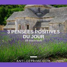 Copy of 3 pensées positives du jour-13 Zen, Outdoor Decor, Positive Thoughts, Thinking About You