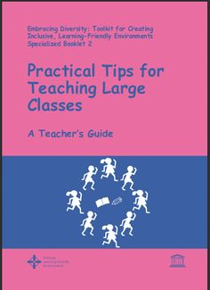 Practical Tips for Teaching Large Classes | UNESCO | Great tips for handling a class of any size, anywhere. A great handbook to have hanging around the staffroom - or take a chapter and discuss applications in your own situation, as a form of local CPD (Continuing Professional Development).