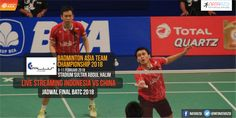 Nonton Live Streaming Indonesia vs China : Jadwal Final Putra Badminton Asia Team Championship 2018
