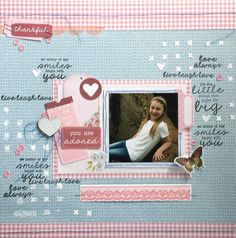 """""""You Are Adored"""" layout Amanda Baldwin DT Kaisercraft Secret Garden Collection - Wendy Schultz ~ Scrapbook Pages Love Always, Little My, White Ink, Clear Stamps, Instagram Accounts, Scrapbook Pages, Amanda, Layout, Frame"""