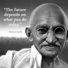 mahatma gandhi quote the future depends - de kern van preventie en daarmee de minor Liever Voorkomen