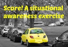 Score! A situational awareness exercise