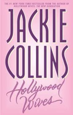 Hollywood Wives -Jackie Collins