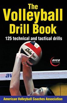 The Volleyball Drill Book presents 125 drills compiled by two of volleyballs top coaches, Teri Clemens and Jenny McDowell. This book from The American Volleyball Coaches Association includes drills to…  read more at Kobo.
