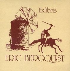 Don Quijote, Quijote, Ex Libris Ex Libris por Bergquist Clarence