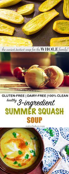 3-Ingredient Summer Squash Soup - Natürbaker | Feed by Example