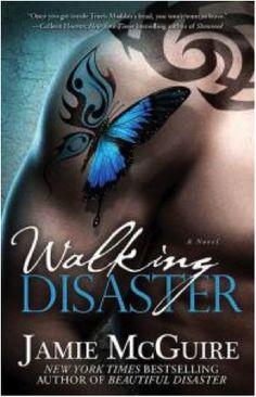 Walking Disaster by Jamie McGuire.