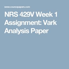 running head vark analysis paper1vark analysis Running head: vark analysis vark analysis paper catherine l cook grand canyon university: nrs 429v family centered health promotion professor mishalene fisher rn, msn, cpn july 1, 2012 in order for students to be successful beyond the classroom.