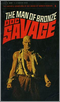 Doc Savage by Kenneth Robeson and cover art by James Bama. The first superhero.