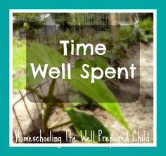 """I added """"Time Well Spent"""" to an #inlinkz linkup!http://homeschoolingthewellpreparedchild.blogspot.com/2015/05/time-well-spent.html"""