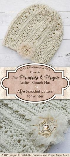 The free version of the Primrose and Proper Ladies slouchy beanie is a beautiful winter hat project that is warm and easy to make. Women and girls of all ages are sure to love this pretty accessory with a Victorian or Shabby Chic feel. Matches the Primros