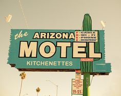 Retro American Road Sign - Arizona Motel - Keri Bevan via Etsy #fpoe