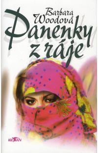 Panenky z ráje - Barbara Wood #alpress #barbarawood #panenky #knihy #román