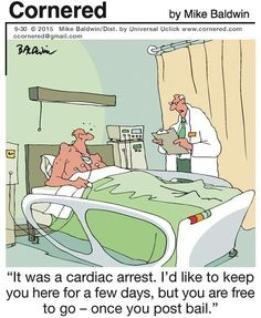Today on Cornered - Comics by Mike Baldwin Hospital Cartoon, Prison Humor, Non Sequitur, Medical Humor, Calvin And Hobbes, Comic Strips, Corner, Family Guy, Comics