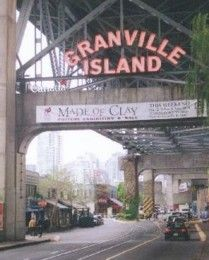 Granville Island-----Could spend hours here!  Vancouver - British Columbia - CANADA