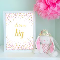 "Pink and Gold Nursery Decor Sparkle and Glitter Confetti Wall Print ""Dream Big"" - instant download by VigiCreativeStudio on Etsy"