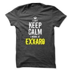 Special- I cant KEEP CALM, I work at Exxaro - #gift for guys #cute gift. FASTER => https://www.sunfrog.com/Funny/Special-I-cant-KEEP-CALM-I-work-at-Exxaro.html?68278