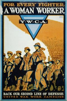 American poster: For every fighter a woman worker Y.W.C.A. : Back our second line of defence