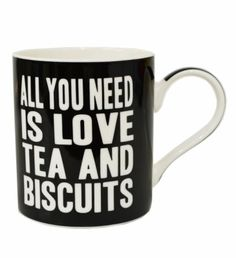 All You Need Is Love Tea And Biscuits Mug - £4.50