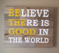 Believe there is good in the world stencil by vinylexpress on Etsy