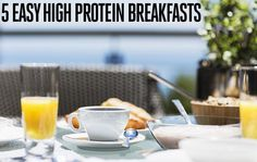 5 Easy High Protein Breakfasts