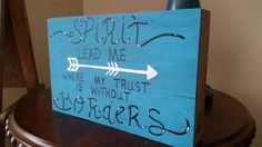 Spirit lead me where my trust is without borders, hand painted block wood by Wendy, Speaks Creations