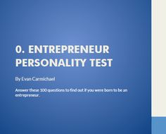 Take the Entrepreneur Personality Test - Blog post highlighting a great resource for aspiring entrepreneurs