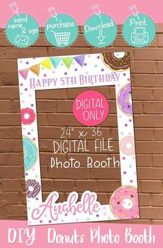 """DIGITAL DOWNLOAD Donuts Birthday Party Theme 24"""" x 36"""" Photo Booth Frame Digital Printable 