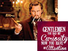 Django Unchained & Monsieur Calvin Candie (AKA Leonardo DiCaprio)