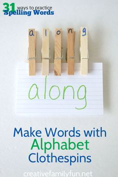 Creative Family Fun: Make Words with Alphabet Clothespins