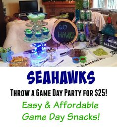 Seahawks Party Ideas- throw a game day party for $25.  Easy and affordable snacks!