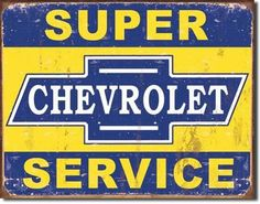 This Chevy Super Service Vintage Tin Sign makes an excellent addition to a retro garage, home bar, or even a business. Made of sturdy metal, this distressed sign makes a great gift for any Chevrolet lover. Garage Signs, Garage Art, Car Garage, Chevy Service, Up Auto, Logos Retro, Poster S, Car Posters, Poster Wall