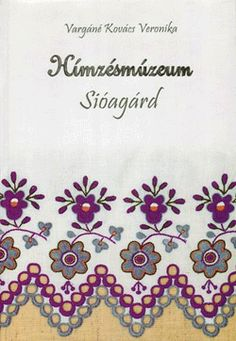 Vargáné Kovács Veronika: Hímzésmúzeum, Sióagárd. Verona, Tableware, Hungary, Patterns, Products, Hungarian Embroidery, Mint, Block Prints, Dinnerware