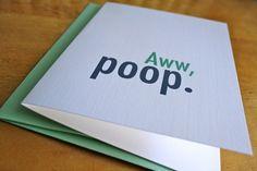 great card company ... aww, poop. ha!