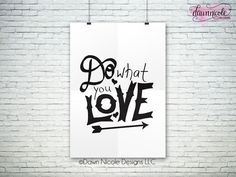 Hand-Lettered Do What You Love File (Studio3, SVG, PNG)