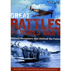 Great Battles of WW II Book: This book provides an accessible introduction to 28 of the most important actions of World War II, including Dunkirk, the Battle of Britain, Operation Barbarossa, Pearl Harbor, El Alamein, the siege of Leningrad, Kursk, Monte Cassino, the D-Day landings, Battle of the Bulge, Iwo Jima, the Battle for Berlin, and many more.  $9.99  http://www.calendars.com/World-History/Great-Battles-of-WW-II-Book/prod201300009058/?categoryId=cat00380=cat00380#
