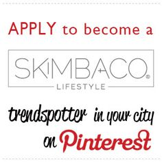 We are opening up some of our Pinterest boards to other bloggers (yes you can pin your own content)! Apply to become a Skimbaco Pinterest Trendspotter to Pin on our boards. Read more and apply here: http://www.skimbacolifestyle.com/pinterest