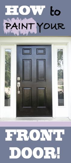 DIY Home Decor: How To Paint Your Front Door Easy And Inexpensive