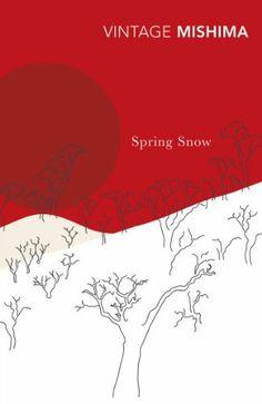 Spring Snow (The Sea of Fertility) by Yukio Mishima,